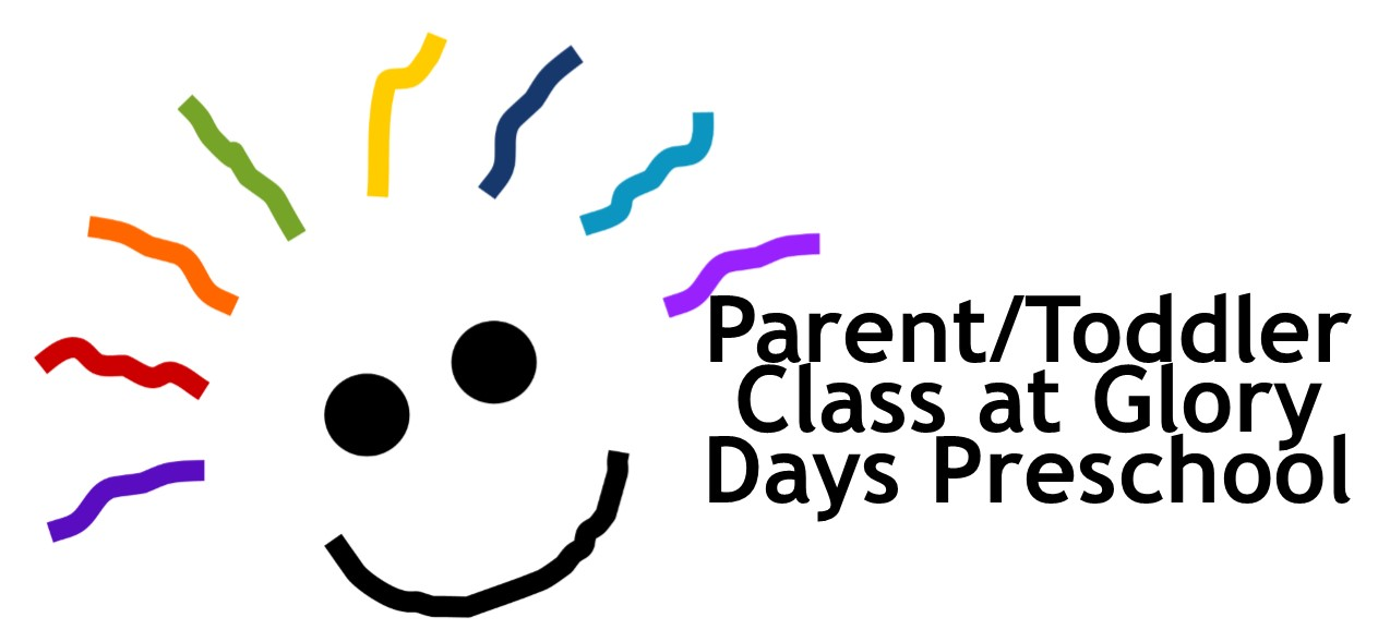 Glory Days Preschool Winter Parent/Toddler Class